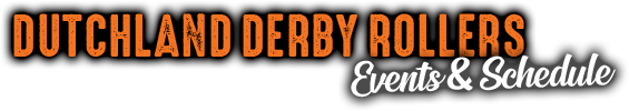 Dutchland Derby Rollers Events annd Schedule